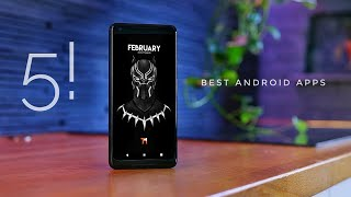 Top 5 FREE Android Apps - February 2018!