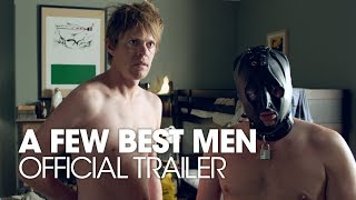 A Few Best Men - Official Trailer [HD]