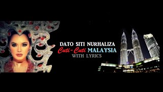 "Dato Siti Nurhaliza ""Cuti-Cuti Malaysia"" (With Lyrics)"