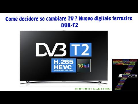 Come Decidere Se Cambiare TV Nuovo Digitale Terrestre DVB T2