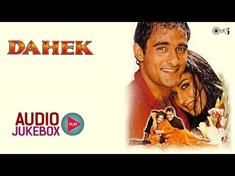 Dahek Audio Songs Jukebox | Akshaye Khanna, Sonali Bendre, Aadesh Shrivastava, Anand-Milind