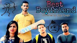 Best Boyfriend - Directed by Ajay Tyagi | StarTy Studios | Funny videos