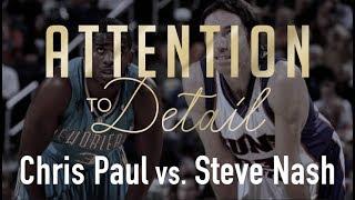 Chris Paul vs. Steve Nash: The Ultimate PG Comparison