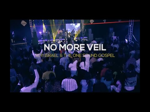 0 Music/Video: Seyi Israel & One Sound – No More Veil (Live) Seyi Israel, One Sound, Latest Gospel Music 2020