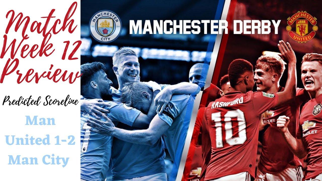 Man United vs Man City   MatchWeek 12 Preview   Predicted ...