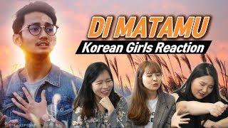 Korean Girls React to 39 Di Matamu 39 Sufian Suhaimi Blimey