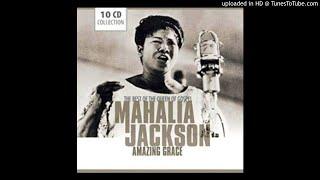 The Last Mile of the Way / Mahalia Jackson