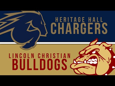 Heritage Hall vs Lincoln Christian - 2019 Week 13 - Playoff Semifinal - Full Broadcast