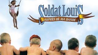 Soldat Louis - Auprès de ma bande (officiel)