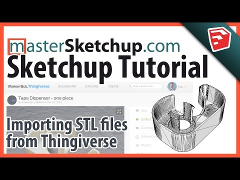Importing and customizing Thingiverse models in SketchUp