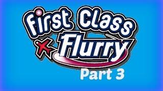 First Class Flurry - Gameplay Part 3 (Flight 1-8 to 1-10) Americas