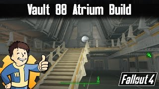 Fallout 4: Vault 88 - Atrium Build