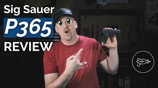 Sig Sauer P365 [Review]: Best Concealed Carry 9mm?