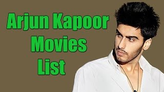 Arjun kapoor movies list - arjun kapoor  all movies