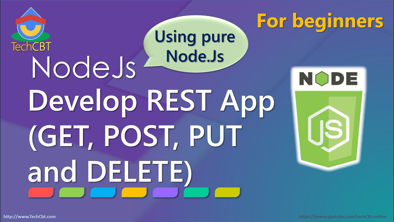 develop complete restservice app using pure node js get post put and delete youtube