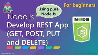 Develop complete REST service app using pure Node.js (GET, POST, PUT and DELETE)