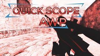 CS 1.6 - AWP Quick Scope [ Script ] - OYUNDA YAZILMASI GEREKEN KODLAR !