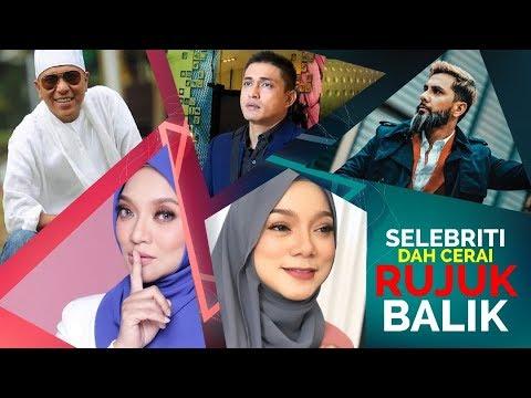 Selebriti Malaysia ni Dah Cerai Tapi Rujuk Balik!