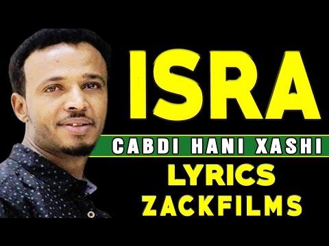 CABDI HANI XAASHI┇HEES CUSUB (ISRA ᴴᴰ 2018)┇LYRICS