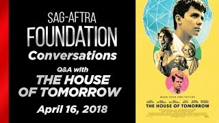 Conversations with THE HOUSE OF TOMORROW