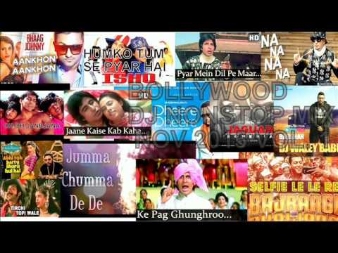 Hindi remix song 2015  NOV /Bollywood Nonstop Dance Party DJ VOL. 1