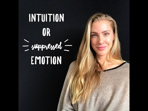 Intuition or Suppressed Emotion?