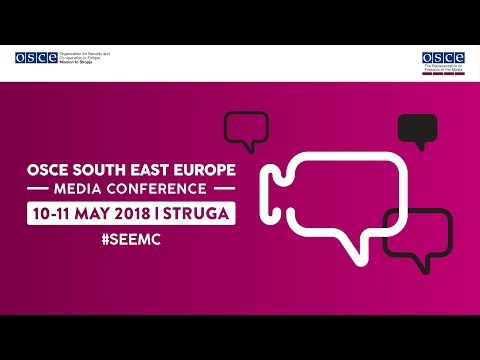 OSCE South East Europe Media Conference (Session 1)