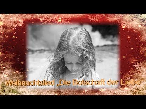 Weihnachtslieder deutsch, Die Botschaft der Liebe, Weihnachtslieder modern, Weihnacht