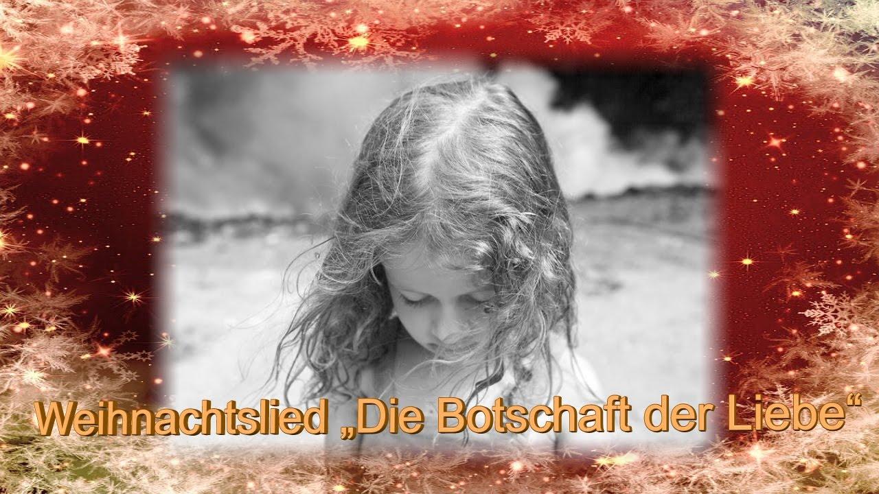 Weihnachtslieder Modern Deutsch.Weihnachtslieder Deutsch Die Botschaft Der Liebe Weihnachtslieder Modern Weihnacht