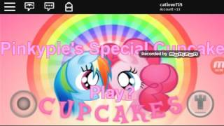 Pinkypie special cupcakes a roblox mlp horror game