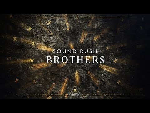 Sound Rush - Brothers (Official Videoclip)