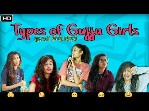 Types of gujju girls  Pagal gujju  Satrangi gujju   ft.  Mona sadhu