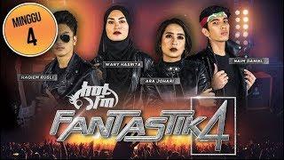 Download Video Fantastik 4 | Minggu Ke 4 (KONSERT PENUH) MP3 3GP MP4