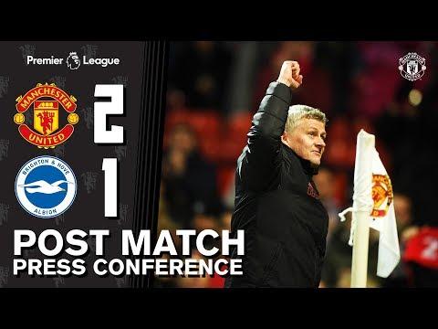 Post Match Press Conference | Manchester United 2-1 Brighton | Ole Gunnar Solskjaer