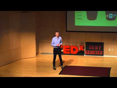 Fair Trade: A Just World Starts with You | Benjamin Conard | TEDxSUNYGeneseo