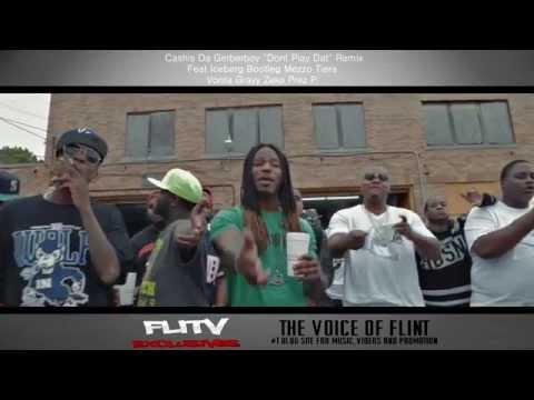 """FliTV Presents """"Dont Play That"""" Flint MI Various Artists"""