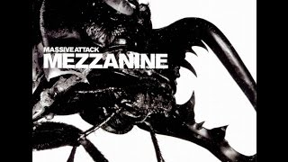 Massive Attack - Mezzanine (full album HD DOWNLOAD)
