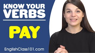 PAY - Basic Verbs - Learn English Grammar