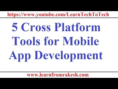 5 Cross Platform Tools For The Mobile Application Development