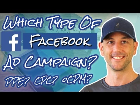 Which Facebook Advertising Campaign Type Is Best For You? Pay Per Engagement? Conversion? Or Clicks?