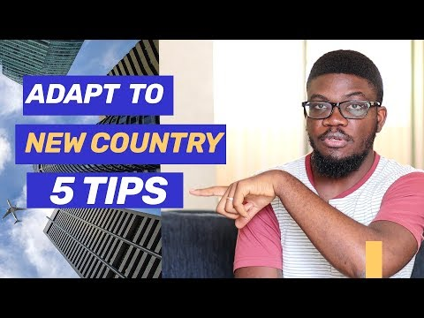How To Adapt to A New Country   5 Tips for Immigrants   Adjusting to Life Abroad