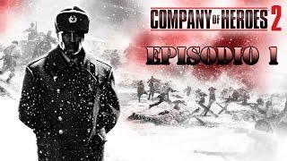 Company of Heroes 2 | Ataque a Stalingrado #1