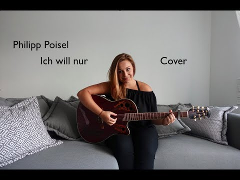 Philipp Poisel - Ich will nur Acoustic Cover