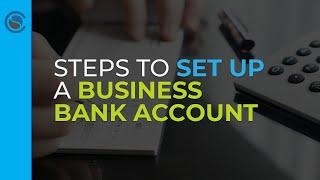Steps to Setup a Business Bank Account