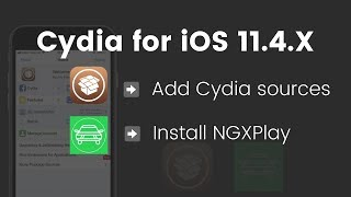 Install Cydia, Add Cydia Sources and Install NGXPlay on iOS 11.4[Works on iOS 11.4 - iOS 11.4.1]