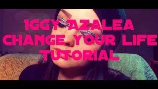 Iggy Azalea Change Your Life Makeup Tutorial Thumbnail