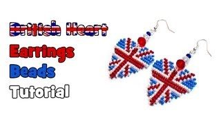 Tutorial: British Heart earrings / Серьги из бисера британский флаг