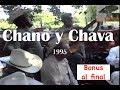 Chano Sosa y Chava Fernandez, Cantando Varias Canciones (fiesta de su tierra, 1995)