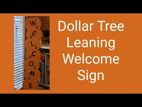 DIY Dollar Tree Standing Welcome Sign 2019