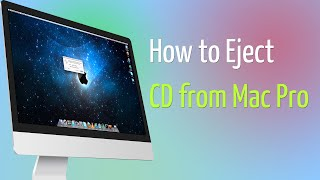 How to Eject CD From Mac Pro